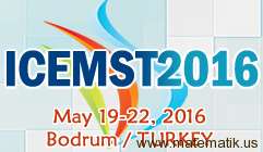 International Conference on Education in Mathematics, Science & Technology (ICEMST) 2016